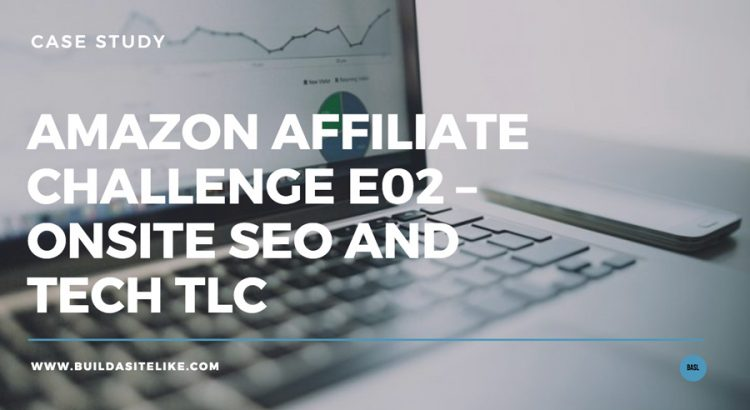 amazon-affiliate-challenge-02-seo-and-tech-tls