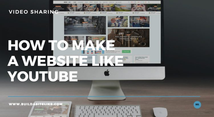 build a website like youtube