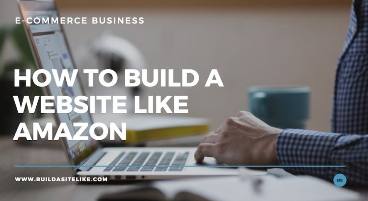 How to build a site like Amazon