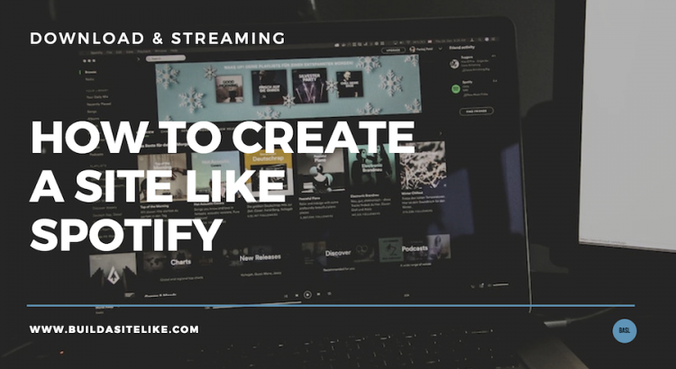 How to create a site like spotify